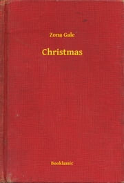 Christmas ebook by Zona Gale