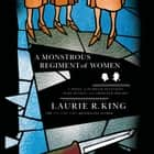 A Monstrous Regiment of Women - A Novel of Suspense Featuring Mary Russell and Sherlock Holmes audiobook by Laurie R. King, Jenny Sterlin