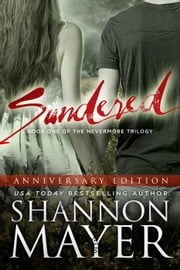 Sundered (The Nevermore Trilogy, Book 1) Anniversary Edition - The Nevermore Trilogy Anniversary Edition, #1 ebook by Kobo.Web.Store.Products.Fields.ContributorFieldViewModel