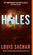 Holes ebook by Louis Sachar