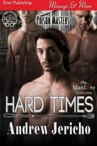 Hard Times ebook by Andrew Jericho