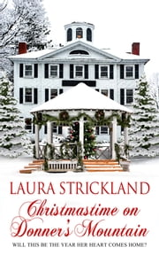 Christmastime on Donner's Mountain ebook by Laura  Strickland