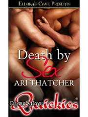 Death by Sex ebook by Ari Thatcher