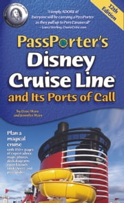 PassPorter's Disney Cruise Line and Its Ports of Call ebook by Dave Marx,Jennifer Marx