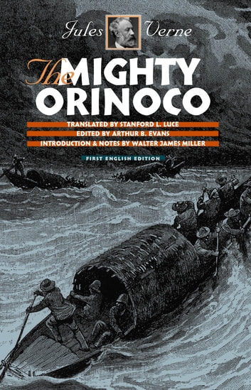 The mighty orinoco ebook by jules verne 9780819574572 rakuten kobo the mighty orinoco ebook by jules vernewalter james miller fandeluxe Image collections