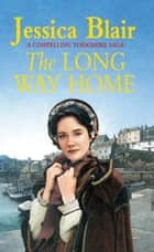 The Long Way Home ebook by Jessica Blair