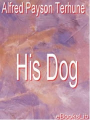 His Dog ebook by alfred Payson Terhune