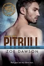 Pitbull ebook by Zoe Dawson