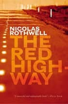 The Red Highway ebook by