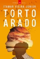Torto Arado (Prémio LeYa 2018) ebook by Itamar Vieira Junior