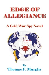 Edge of Allegiance ebook by Thomas F. Murphy