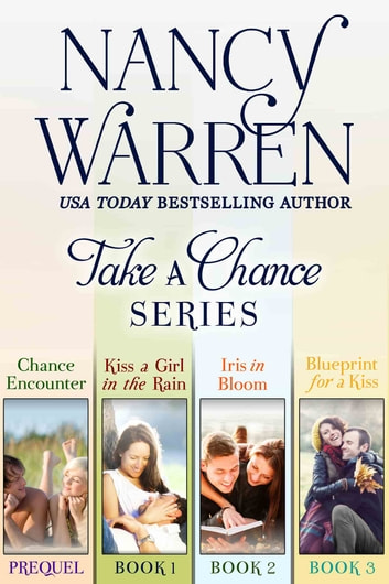 Take a Chance! Box Set - Books 1 to 4 in the Take a Chance series ebook by Nancy Warren