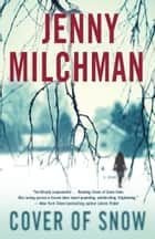 Cover of Snow ebook by Jenny Milchman