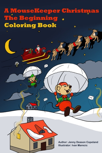 A MouseKeeper Christmas The Beginning Coloring Book Ebook By Jenny Deason Copeland