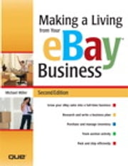 Making a Living from Your eBay Business ebook by Michael Miller
