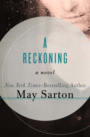 A Reckoning - A Novel ebook by May Sarton