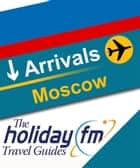 Moscow ebook by Holiday FM