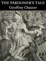 an overview of the topic of understanding chaucers the pardoners tale