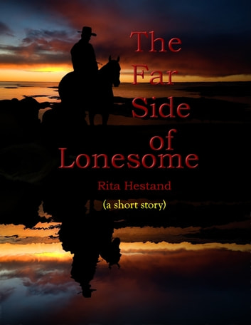The Far Side of Lonesome ebook by Rita Hestand