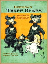 Denslow's Three bears : Pictures Book ebook by Denslow, W. W.