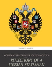 Reflections of a Russian Statesman ebook by Reflections of a Russian Statesman