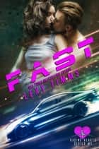 Fast - Racing Hearts Series, #3 ebook by