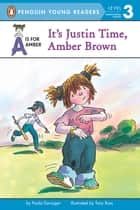 It's Justin Time, Amber Brown ebook by Paula Danziger, Tony Ross