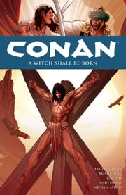 Conan Volume 20: A Witch Shall be Born ebook by Various