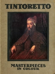 Tintoretto ebook by S. L. Bensusan