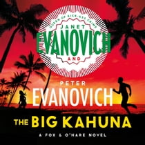 The Big Kahuna Áudiolivro by Janet Evanovich, Scott Brick