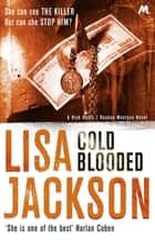 Cold Blooded - New Orleans series, book 2 ebook by Lisa Jackson