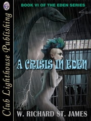 A Crisis in Eden ebook by W. Richard St. James,T.L. Davison