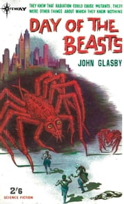 Day of the Beasts ebook by John Glasby,John E. Muller