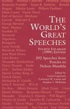 The World's Great Speeches - Fourth Enlarged (1999) Edition ebook by Stephen J. McKenna, Lewis Copeland, Lawrence W. Lamm