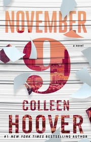 November 9 - A Novel ebook by Colleen Hoover