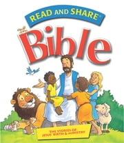 Read and Share Bible - Pack 5 - The Stories of Jesus' Birth and Ministry ebook by Gwen Ellis