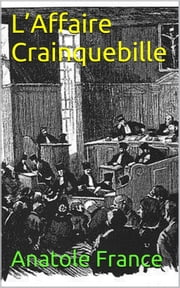L'Affaire Crainquebille ebook by Anatole France