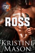 ROSS ebook by Kristine Mason