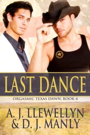 Last Dance ebook by A. J. Llewellyn,D. J. Manly