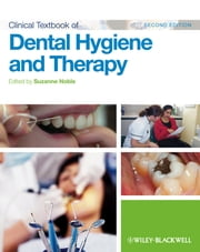 Clinical Textbook of Dental Hygiene and Therapy ebook by Suzanne Noble