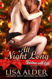 All Night Long - Christmas with Kink ebook by Lisa Alder