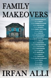 Family Makeovers ebook by Irfan Alli