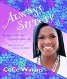 Always Sisters ebook by CeCe Winans
