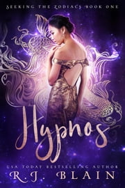 Hypnos - Seeking the Zodiacs, #1 ebook by RJ Blain