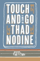 Touch and Go ebook by Thad Nodine
