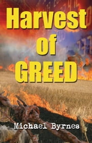 Harvest of Greed ebook by Michael Byrnes