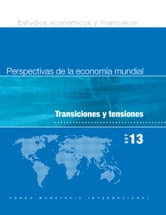 Perspectivas de la economía mundial, october 2013 ebook by INTERNATIONAL MONETARY FUND