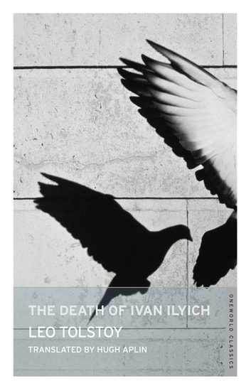 The Death of Ivan Ilych ebook by Alma Books