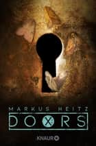 DOORS X - Dämmerung - Roman ebook by Markus Heitz
