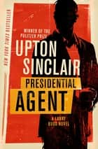 Presidential Agent ebook by